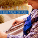 Expert Tips to Help You Hire the Right Window Contractor